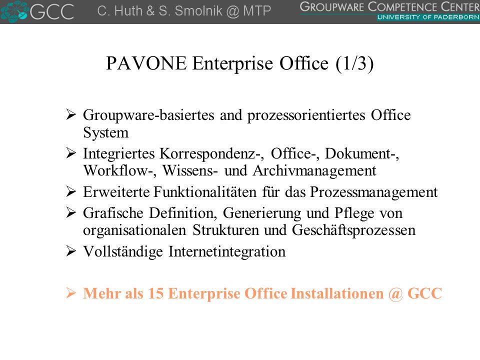 PAVONE Enterprise Office (1/3)  Groupware-basiertes and prozessorientiertes Office System  Integriertes Korrespondenz-, Office-, Dokument-, Workflow