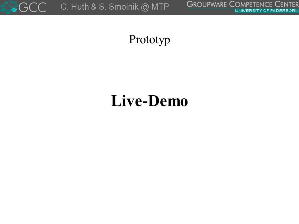 Prototyp Live-Demo C. Huth & S. Smolnik @ MTP