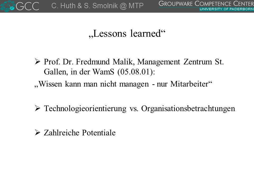 """Lessons learned  Prof.Dr. Fredmund Malik, Management Zentrum St."