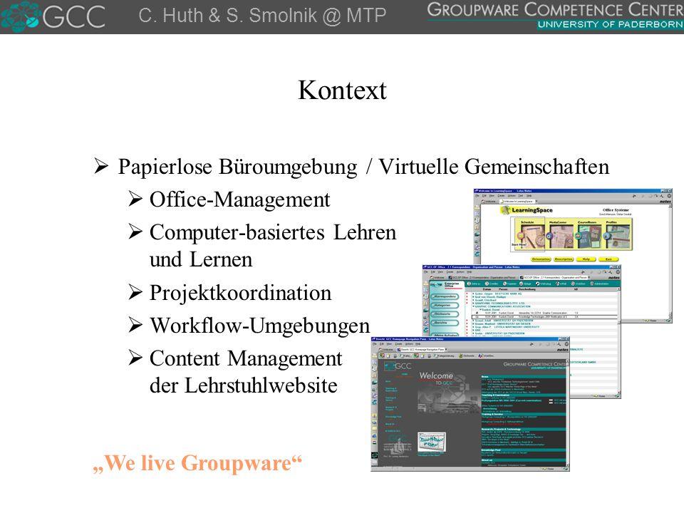 Kontext  Papierlose Büroumgebung / Virtuelle Gemeinschaften  Office-Management  Computer-basiertes Lehren und Lernen  Projektkoordination  Workfl