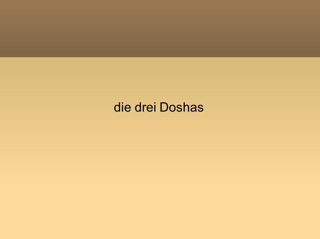 die drei Doshas