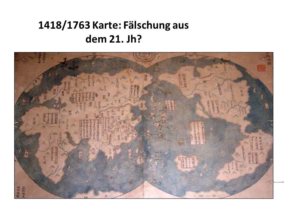 1418/1763 Karte: Fälschung aus dem 21. Jh?