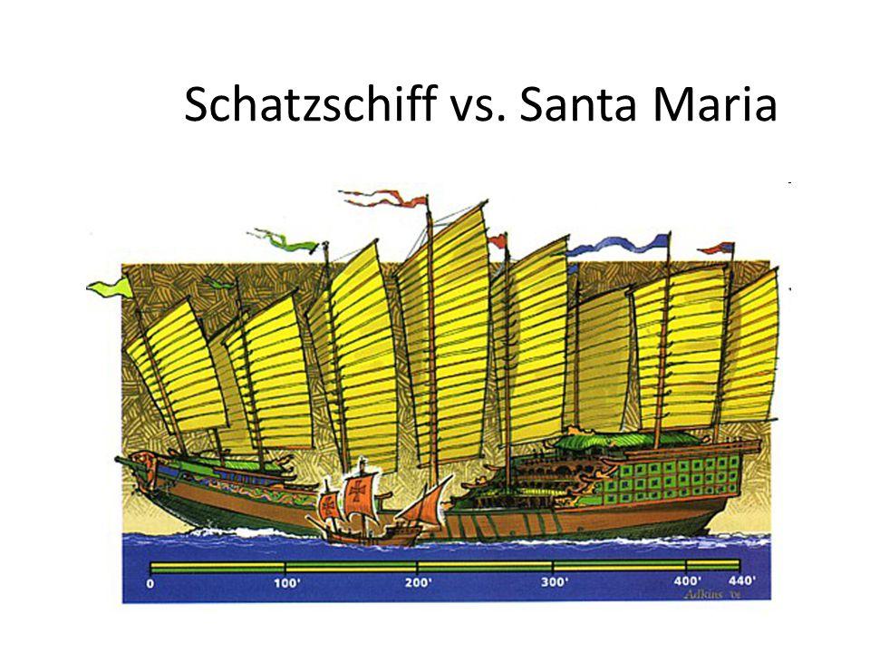 Schatzschiff vs. Santa Maria