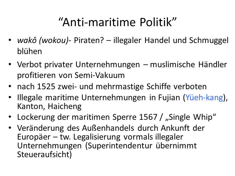 Anti-maritime Politik wakô (wokou)- Piraten.