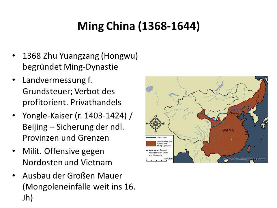 Zivilisationen und Religionen Agrarische Gesellschaft, starker Bevölkerungswachstum, Tributhandel mit Nachbarstaaten Konfuz.