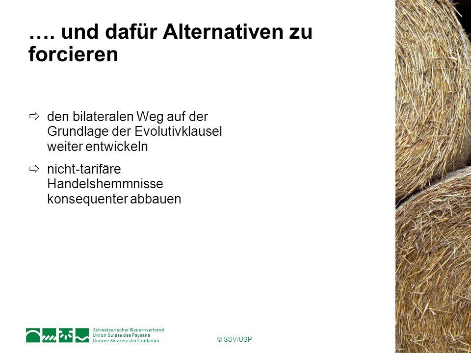 Schweizerischer Bauernverband Union Suisse des Paysans Unione Svizzera dei Contadini © SBV/USP ….