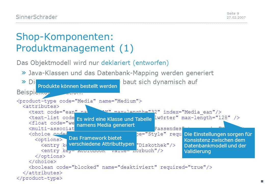 SinnerSchrader 27.02.2007 Seite 30 Screenshots: Features Einfaches Hinzuwählen kompletter Funktionen » Komponenten werden hinzugefügt » Konfigurationen werden angepasst » Der Build-File wird angepasst » Beispiel-Sourcen und Kommentare werden hinzugefügt