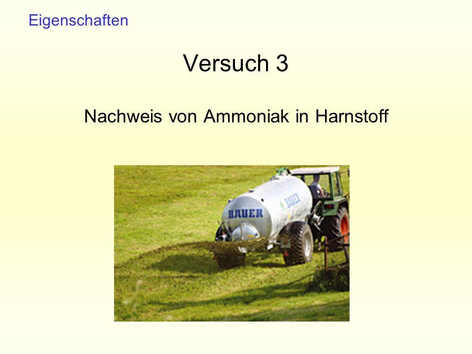 Versuch 3 Nachweis von Ammoniak in Harnstoff Eigenschaften