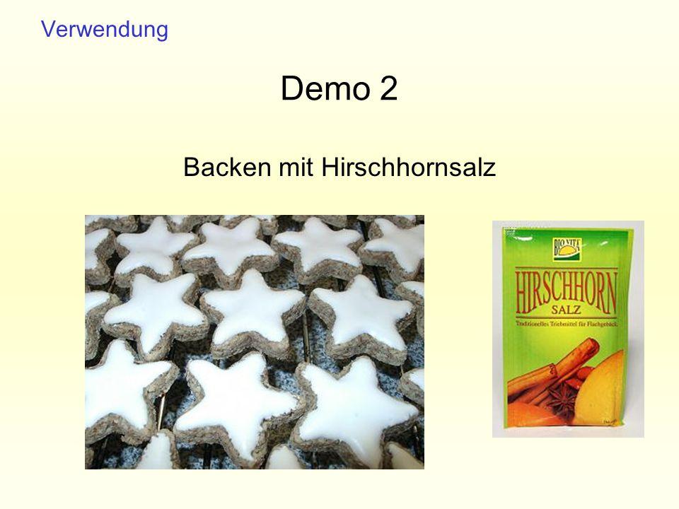 Demo 2 Backen mit Hirschhornsalz Verwendung