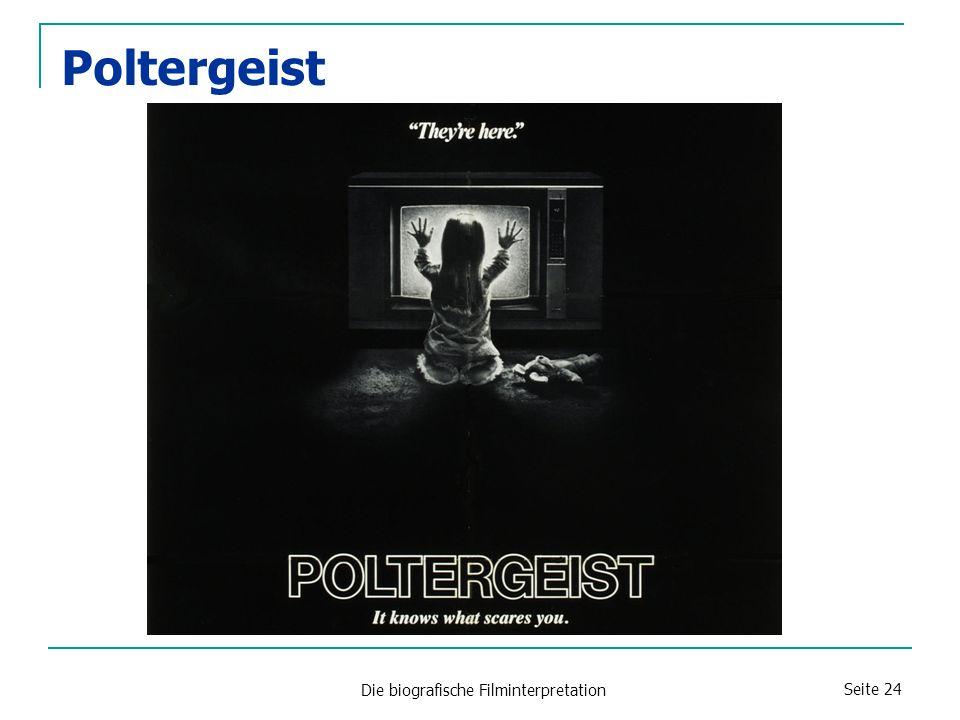 Die biografische Filminterpretation Seite 24 Poltergeist