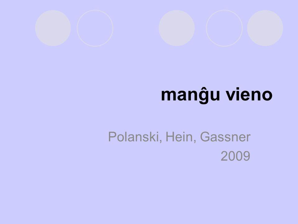 manĝu vieno Polanski, Hein, Gassner 2009