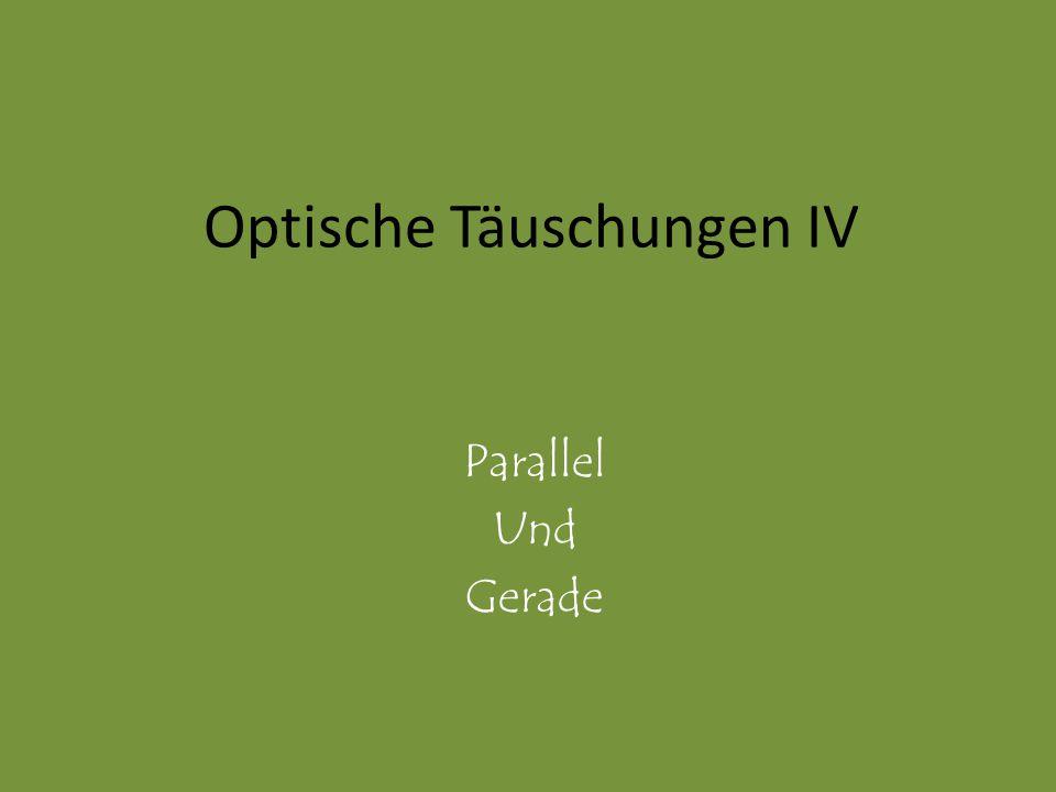 Optische Täuschungen IV Parallel Und Gerade