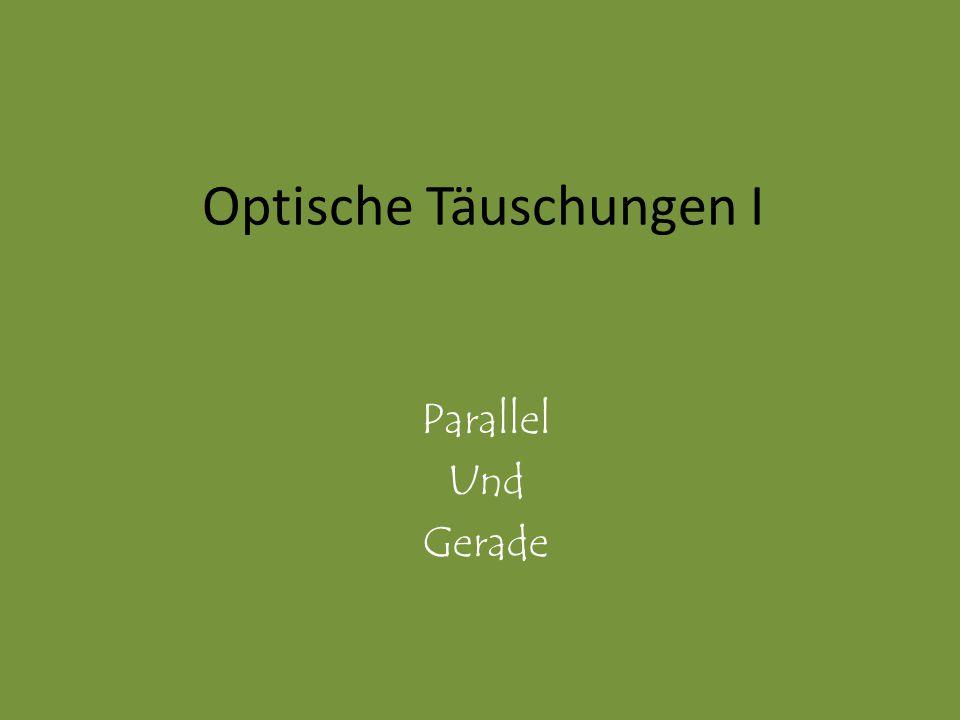 Optische Täuschungen I Parallel Und Gerade