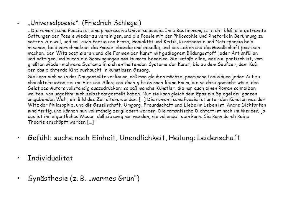 """-""""Universalpoesie"""": (Friedrich Schlegel) """" Die romantische Poesie ist eine progressive Universalpoesie. Ihre Bestimmung ist nicht bloß, alle getrennte"""