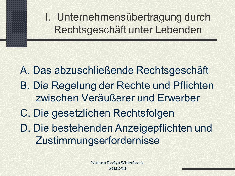 Notarin Evelyn Wittenbrock Saarlouis 2.Gegenleistungen Kaufpreis Übernahme von Verbindlichkeiten .
