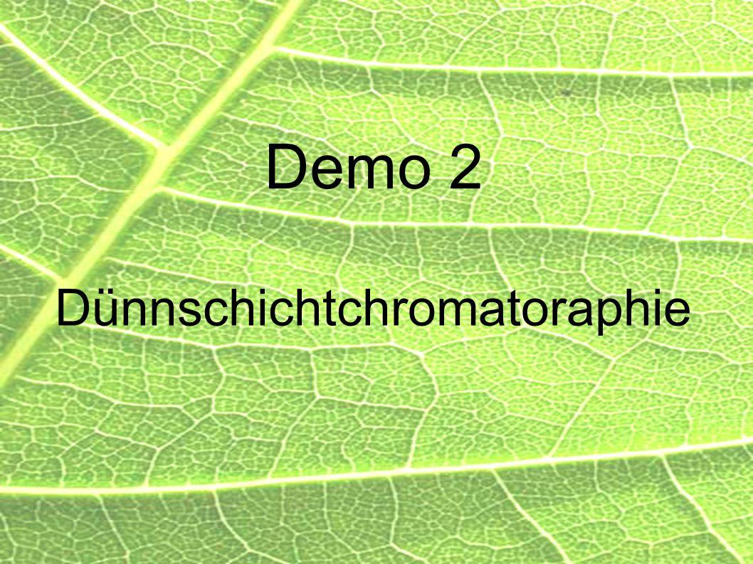 21 Demo 2 Dünnschichtchromatoraphie