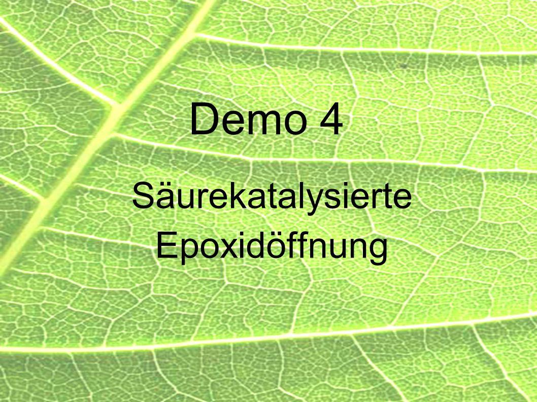59 Demo 4 Säurekatalysierte Epoxidöffnung