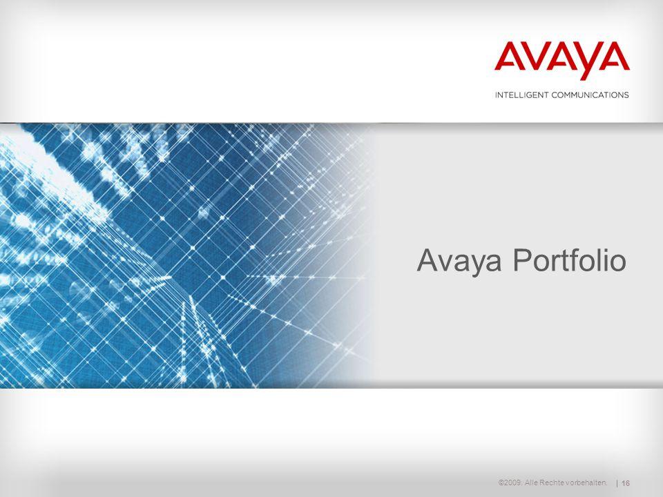 ©2009. Alle Rechte vorbehalten. Avaya Portfolio 16