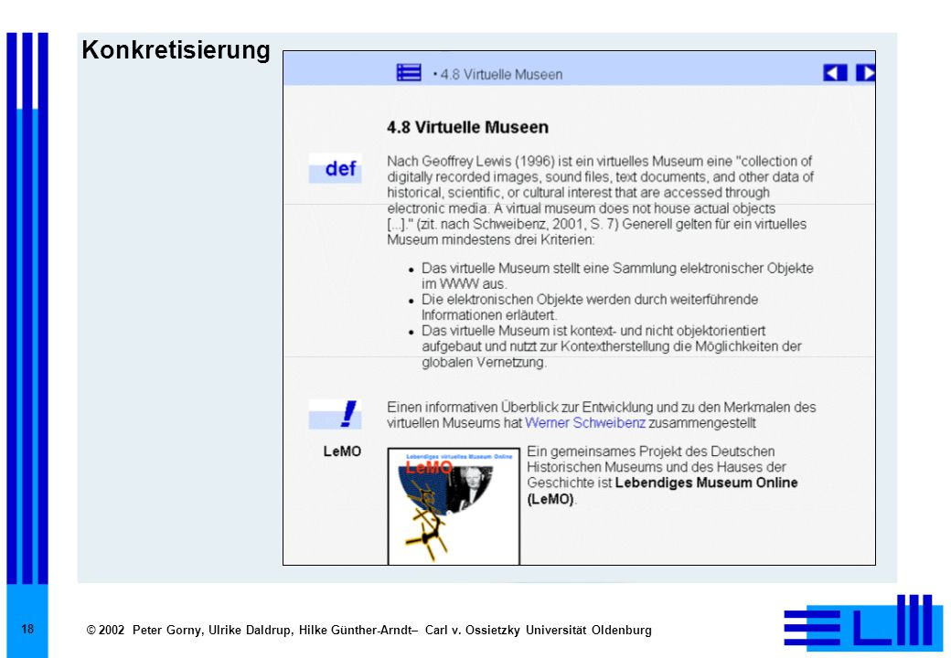 © 2002 Peter Gorny, Ulrike Daldrup, Hilke Günther-Arndt– Carl v. Ossietzky Universität Oldenburg 18 Konkretisierung