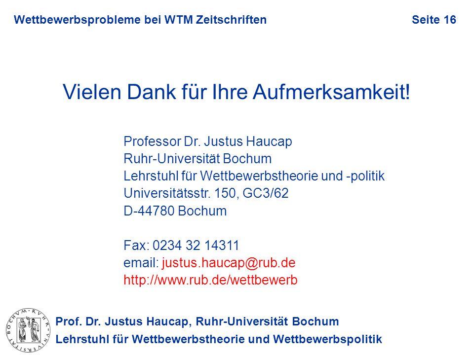 Prof. Dr. Justus Haucap, Ruhr-Universität Bochum Lehrstuhl für Wettbewerbstheorie und Wettbewerbspolitik Wettbewerbsprobleme bei WTM ZeitschriftenSeit