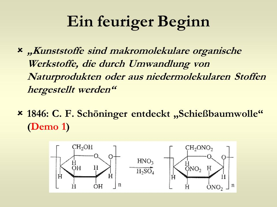 """Ein feuriger Beginn  """"Kunststoffe sind makromolekulare organische Werkstoffe, die durch Umwandlung von Naturprodukten oder aus niedermolekularen Stof"""