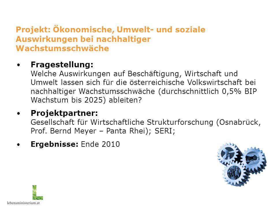 """Projekt """"RESA"""" Fragestellung: Welche Auswirkungen auf Beschäftigung, Wirtschaft und Umwelt lassen sich für die österreichische Volkswirtschaft bei nac"""