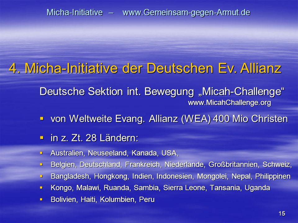 "15 Micha-Initiative – www.Gemeinsam-gegen-Armut.de Deutsche Sektion int. Bewegung ""Micah-Challenge"" www.MicahChallenge.org www.MicahChallenge.org  vo"