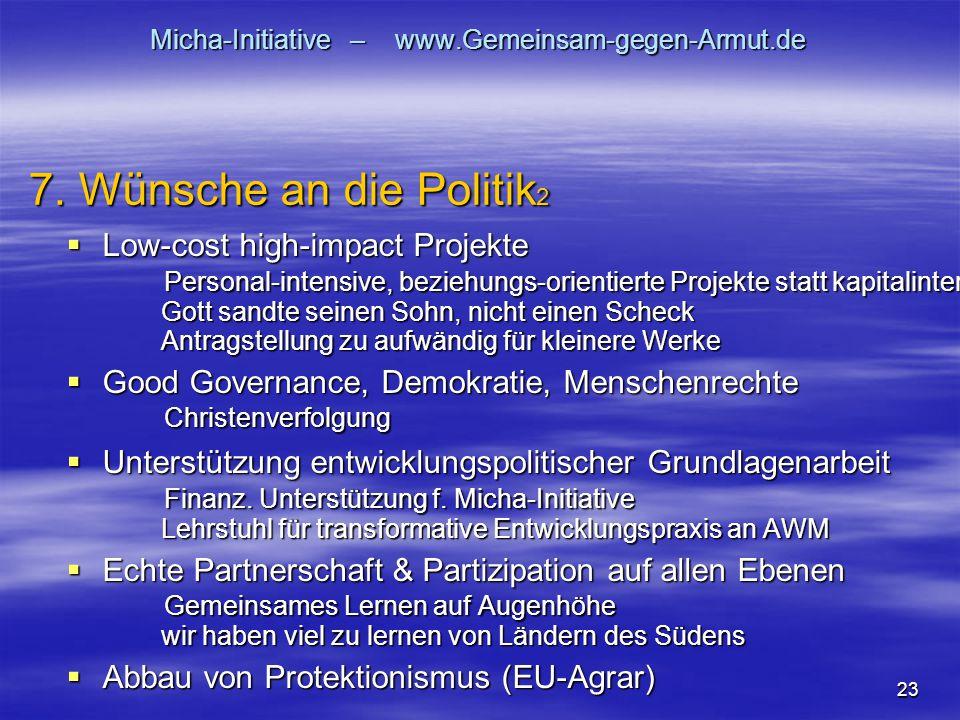 23 Micha-Initiative – www.Gemeinsam-gegen-Armut.de  Low-cost high-impact Projekte Personal-intensive, beziehungs-orientierte Projekte statt kapitalin