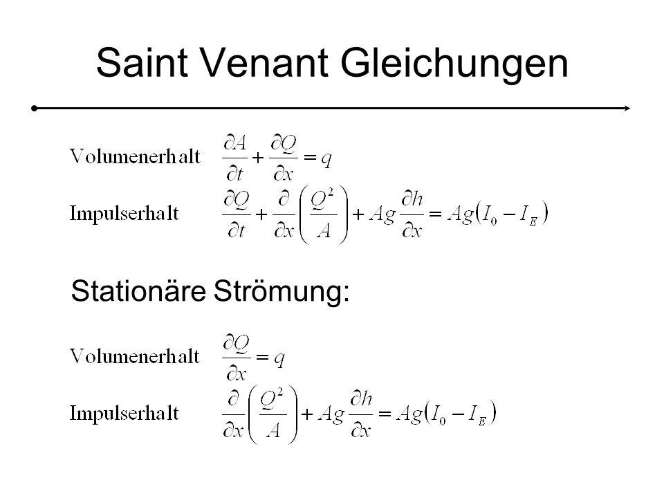 Saint Venant Gleichungen Stationäre Strömung: