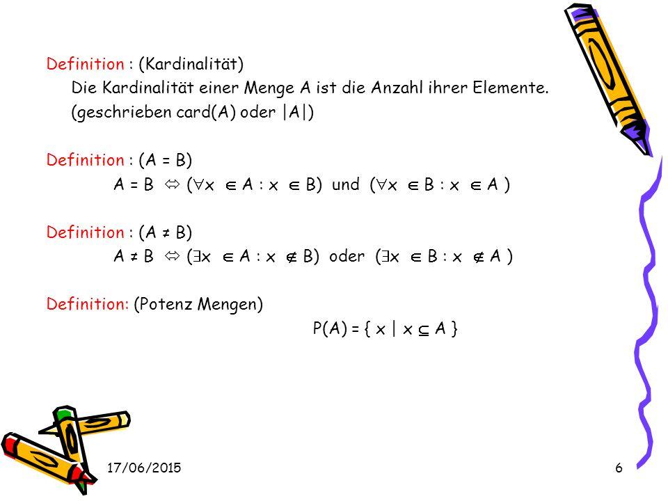 17/06/201526 Definition: (Konvexität) Eine unscharfe Menge A ist konvex   x 1, x 2  und  [ 0, 1 ] gilt: μ A ( x 1 + (1- ) x 2 ) <= min{ μ A (x 1 ), μ A (x 2 ) } Sei A eine konvexe unscharfe Menge, dann gilt daß zwischen zwei Elementen x1 und x2 gibt es kein Element x3 mit μ A (x3) <= min{ μ A (x1), μ A (x1) } Beispiel: