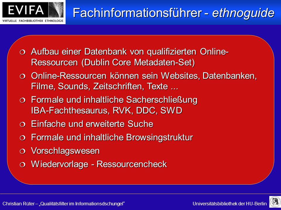 """Christian Rüter – """"Qualitätsfilter im Informationsdschungel Universitätsbibliothek der HU-Berlin  Aufbau einer Datenbank von qualifizierten Online- Ressourcen (Dublin Core Metadaten-Set)  Online-Ressourcen können sein Websites, Datenbanken, Filme, Sounds, Zeitschriften, Texte..."""