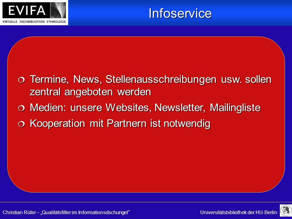 "Christian Rüter – ""Qualitätsfilter im Informationsdschungel Universitätsbibliothek der HU-Berlin  Termine, News, Stellenausschreibungen usw."