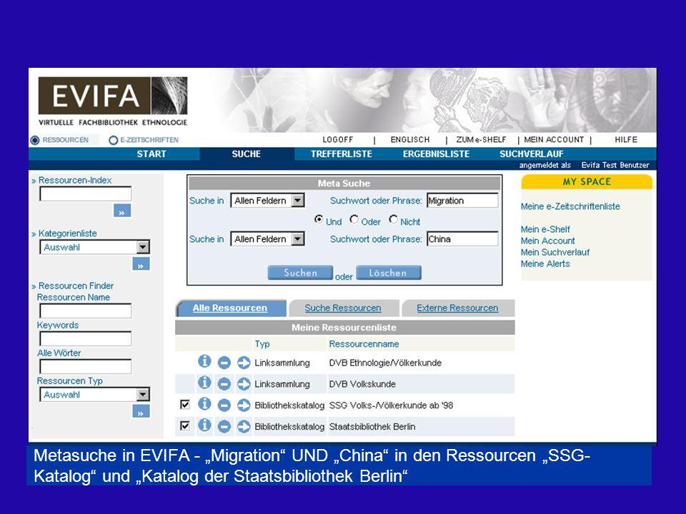 """Metasuche in EVIFA - """"Migration UND """"China in den Ressourcen """"SSG- Katalog und """"Katalog der Staatsbibliothek Berlin"""
