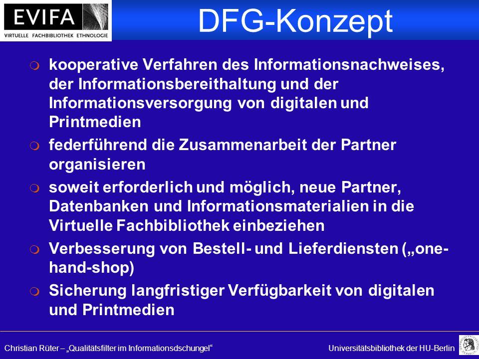 "Christian Rüter – ""Qualitätsfilter im Informationsdschungel""Universitätsbibliothek der HU-Berlin DFG-Konzept m kooperative Verfahren des Informationsn"