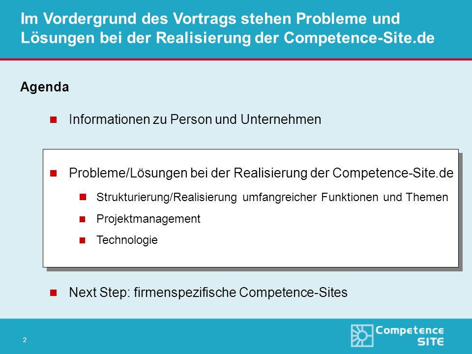 3 Die NetSkill AG ist Initiator der Competence Site Informationen zu Person und Unternehmen n Bis April 2000 stellv.