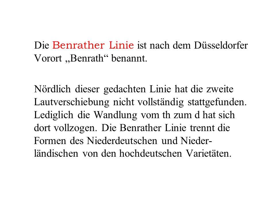 Die Benrather Linie Die zweite Lautverschiebung und ihre Auswirkungen auf die deutsche Sprache und ihre Varietäten