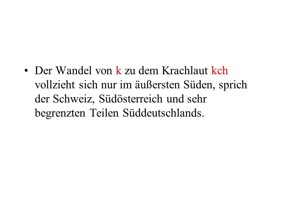 Zur 2.(hochdeutschen) Lautverschiebung Die 2.