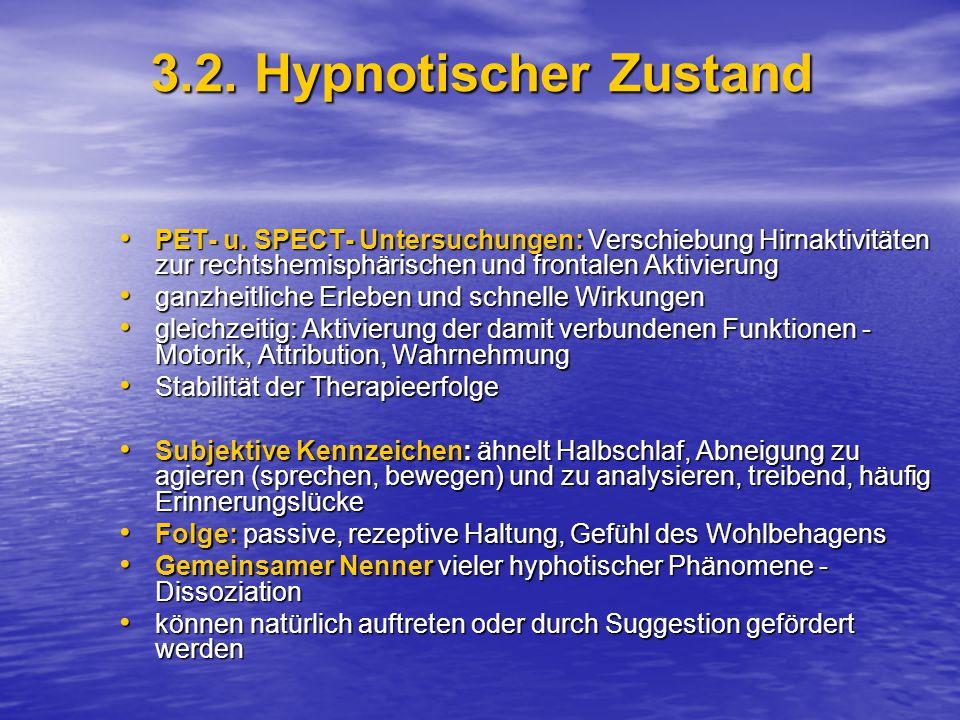 3.2.Hypnotischer Zustand PET- u.