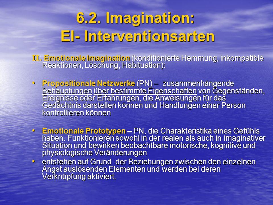 6.2.Imagination: EI- Interventionsarten II.