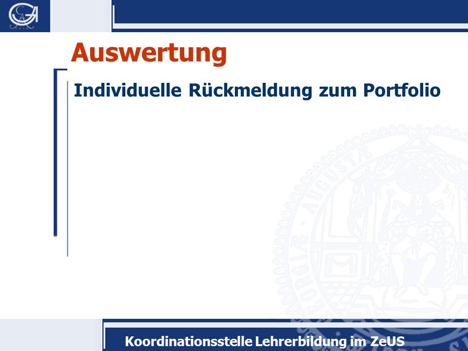 Koordinationsstelle Lehrerbildung im ZeUS Auswertung Individuelle Rückmeldung zum Portfolio