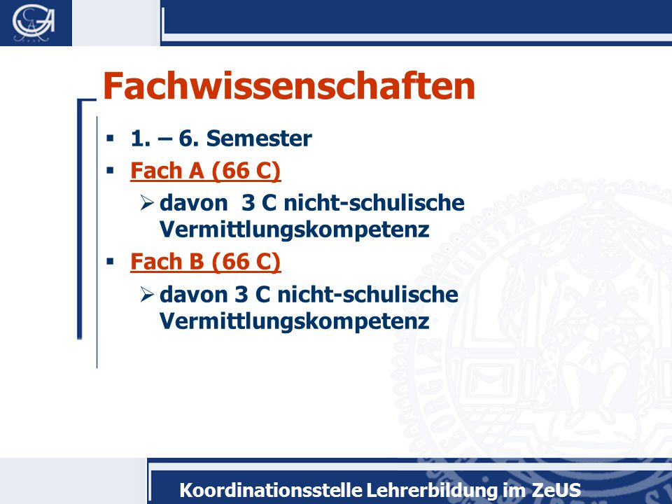 Koordinationsstelle Lehrerbildung im ZeUS Fachdidaktik  3.