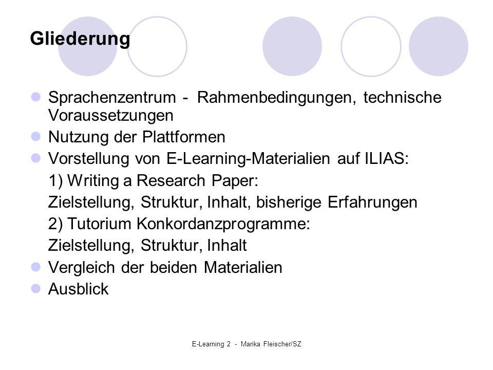 E-Learning 2 - Marika Fleischer/SZ Sprachenzentrum - Rahmenbedingungen Zielgruppe: Studierende der nichtphilologischen Fächer Merkmale der Ausbildung: Studien- und Fachbezogenheit Berufsbezogenheit Vermittlung von Methodenkompetenz Vergleichbarkeit/ Gewährleistung von Qualitätsstandards