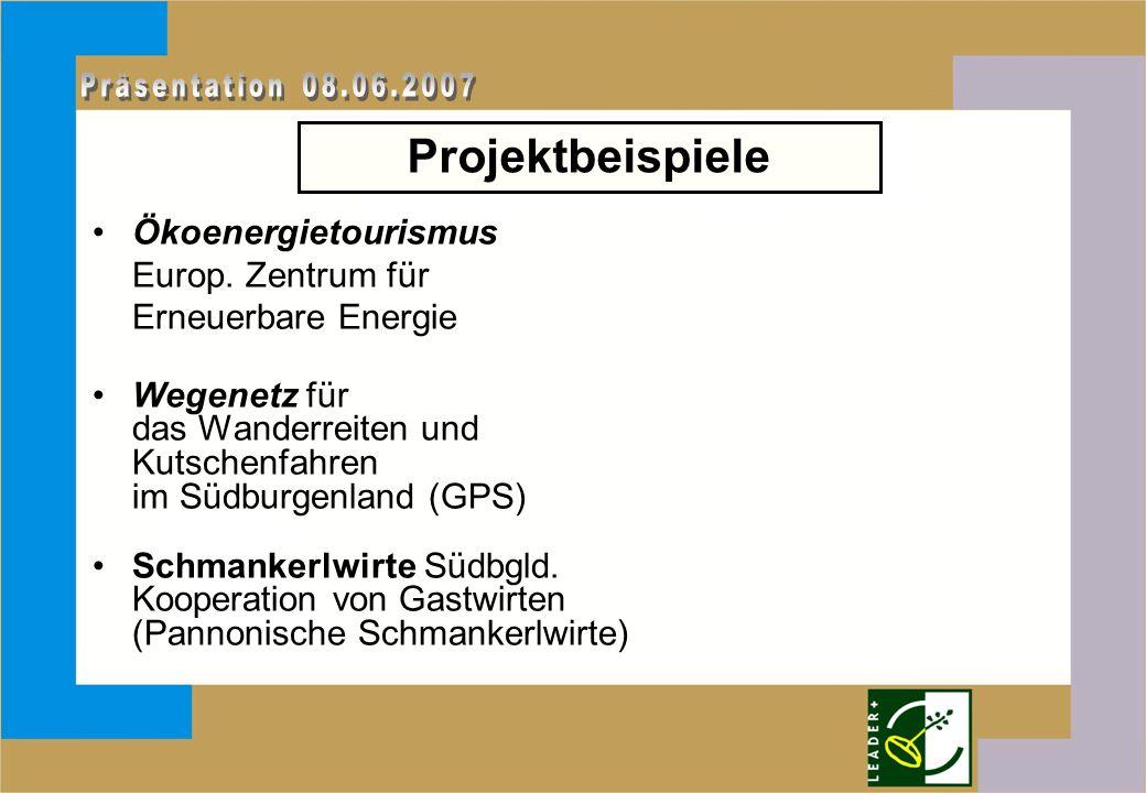 Ökoenergietourismus Europ. Zentrum für Erneuerbare Energie Wegenetz für das Wanderreiten und Kutschenfahren im Südburgenland (GPS) Schmankerlwirte Süd
