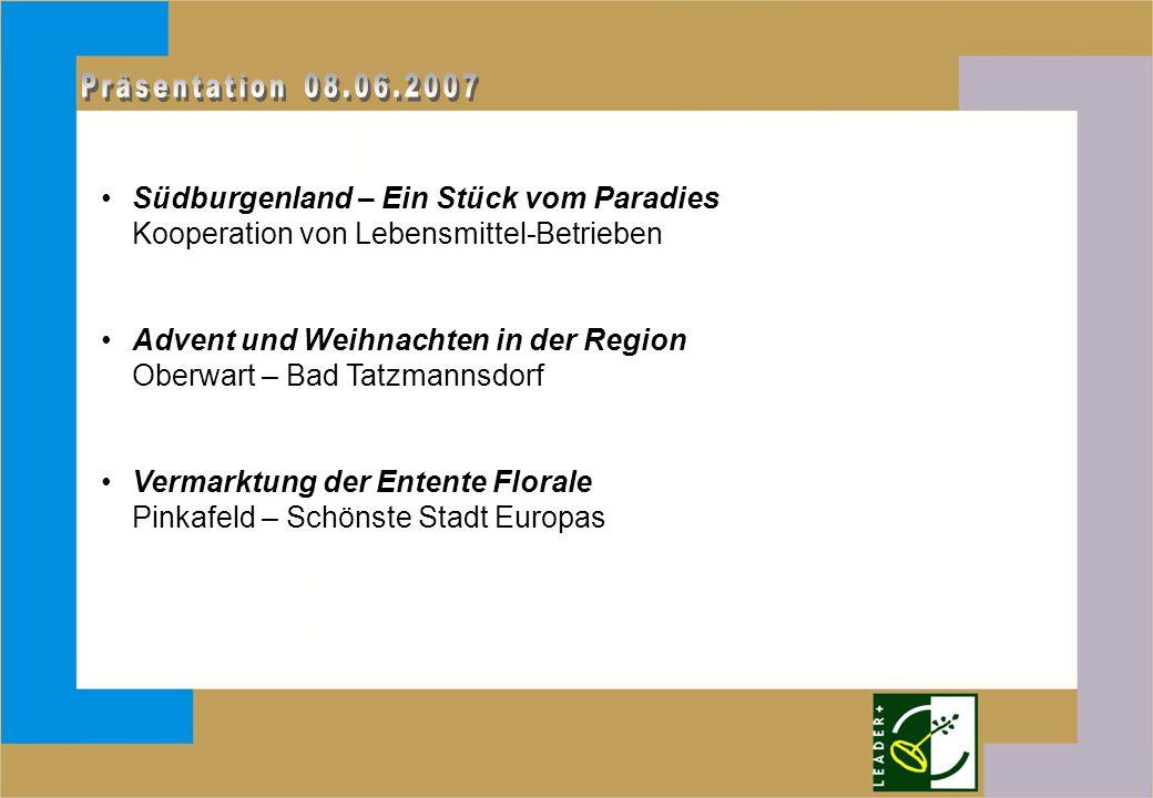 Südburgenland – Ein Stück vom Paradies Kooperation von Lebensmittel-Betrieben Advent und Weihnachten in der Region Oberwart – Bad Tatzmannsdorf Vermar