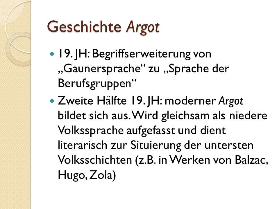 Geschichte Argot 19.
