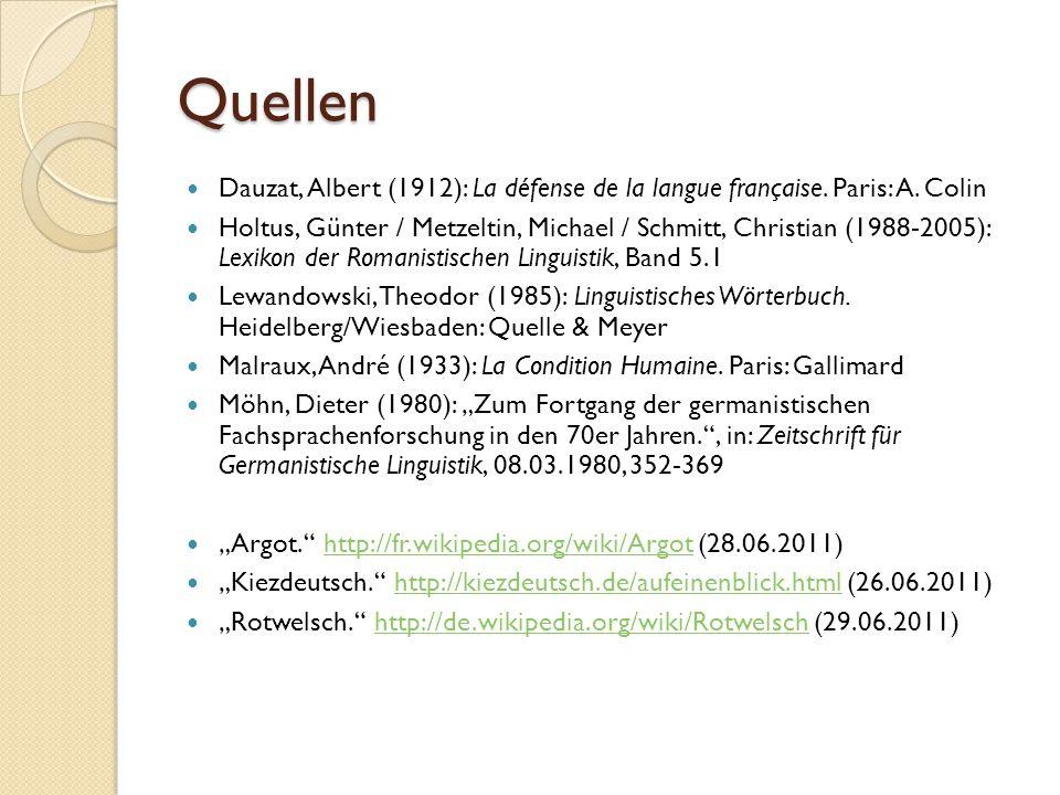 Quellen Dauzat, Albert (1912): La défense de la langue française.