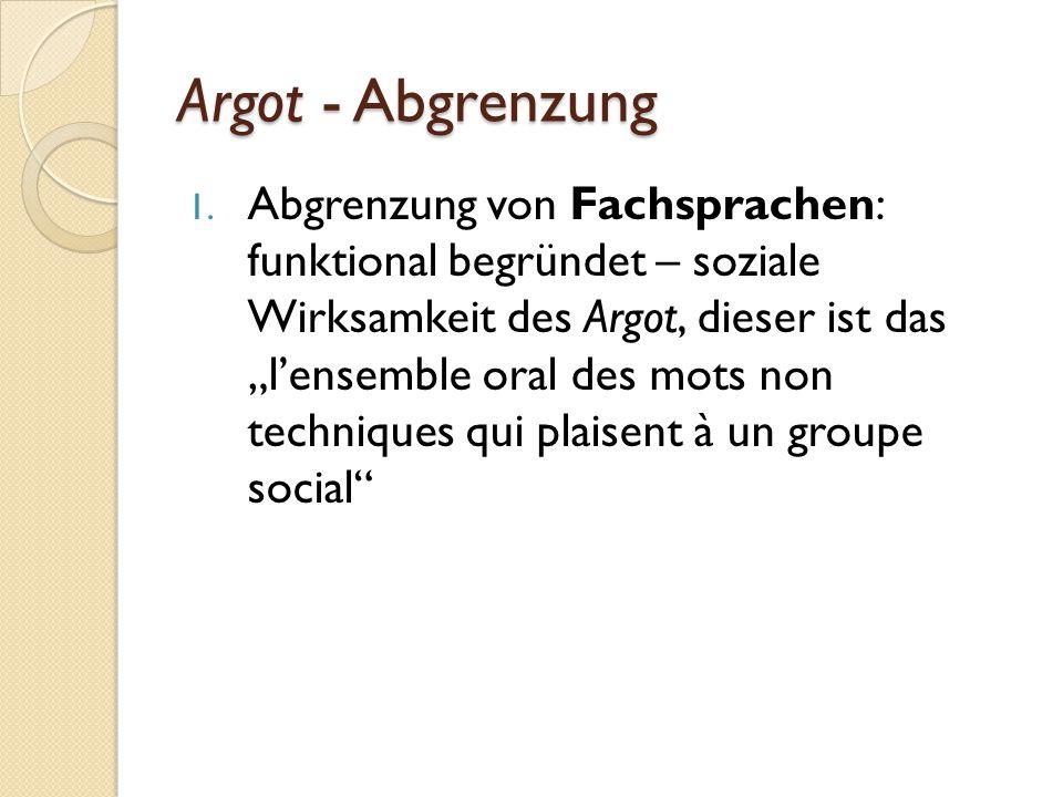 Argot - Abgrenzung 2.