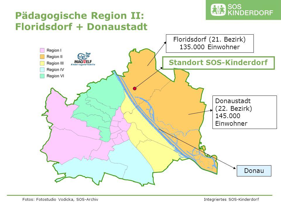 Fotos: Fotostudio Vodicka, SOS-Archiv Integriertes SOS-Kinderdorf Pädagogische Region II: Floridsdorf + Donaustadt Standort SOS-Kinderdorf Floridsdorf