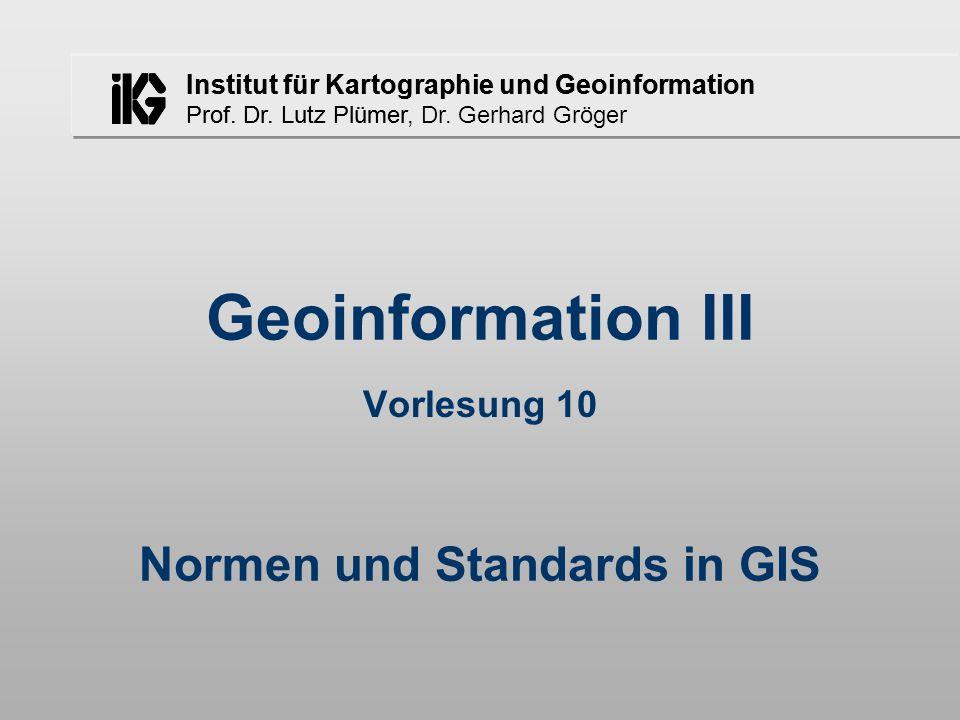 Gerhard Gröger - Geoinformation III - 5. Semester - WS 02/03 - Vorlesung 1012 Simple Features