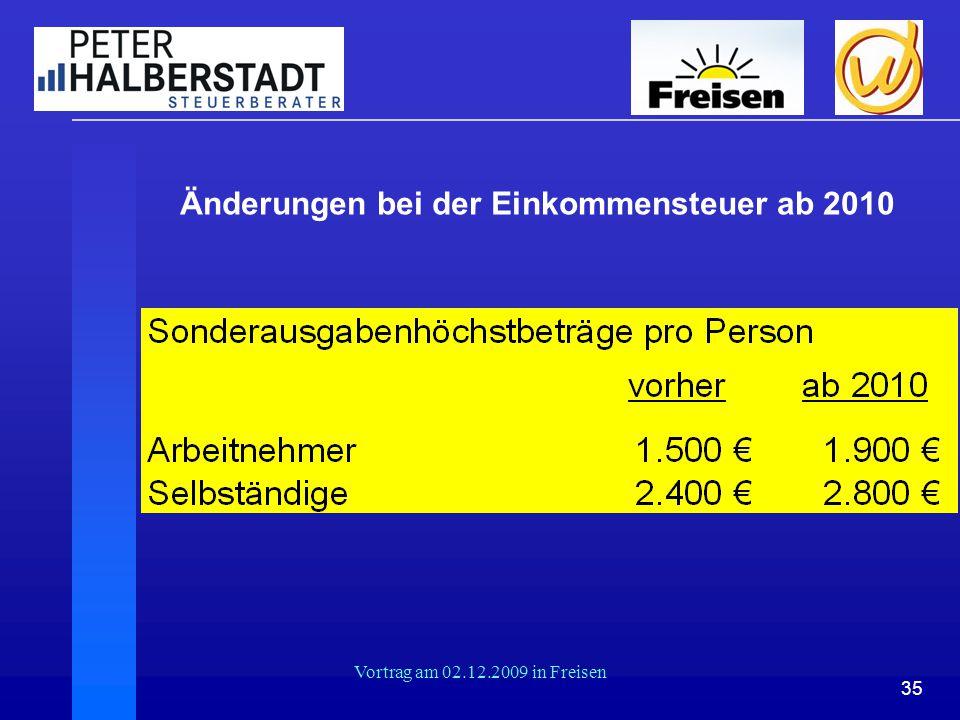 35 Vortrag am 02.12.2009 in Freisen Änderungen bei der Einkommensteuer ab 2010